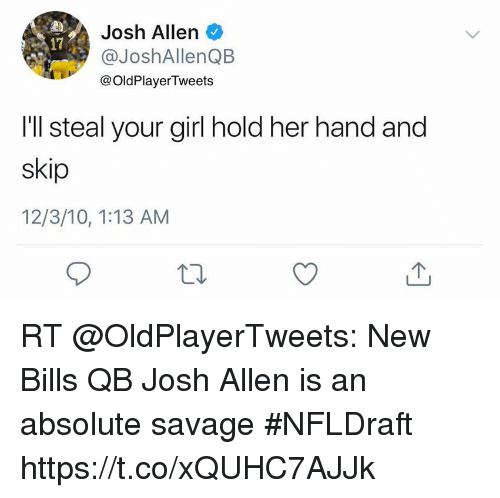 josh-allen-joshallenqb-oldplayertweets-17-ill-steal-your-girl-hold-32505721 (1)